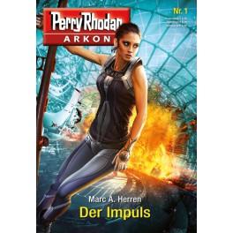 Perry Rhodan Arkon 01