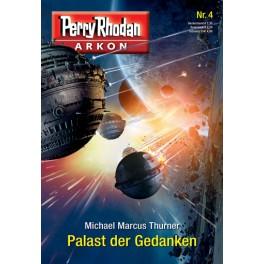 Perry Rhodan Arkon 04