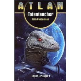 Atlan Lepso-Trilogie 1