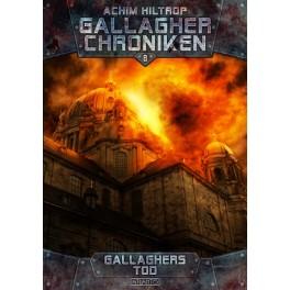 Die Gallagher Chroniken 8